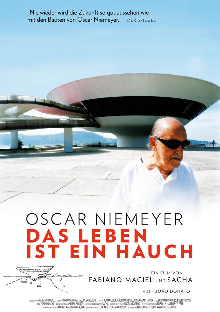 Oscar Niemeyer — Das Leben ist ein Hauch