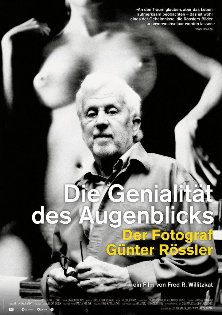 Die Genialität des Augenblicks — Der Fotograf Günter Rössler