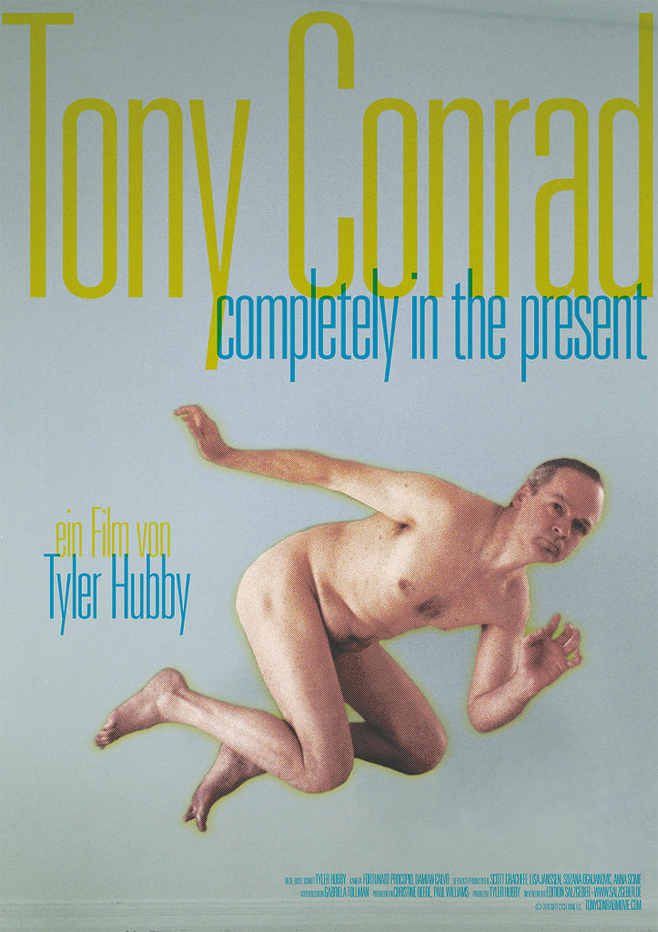 Tony Conrad — Completely In The Present
