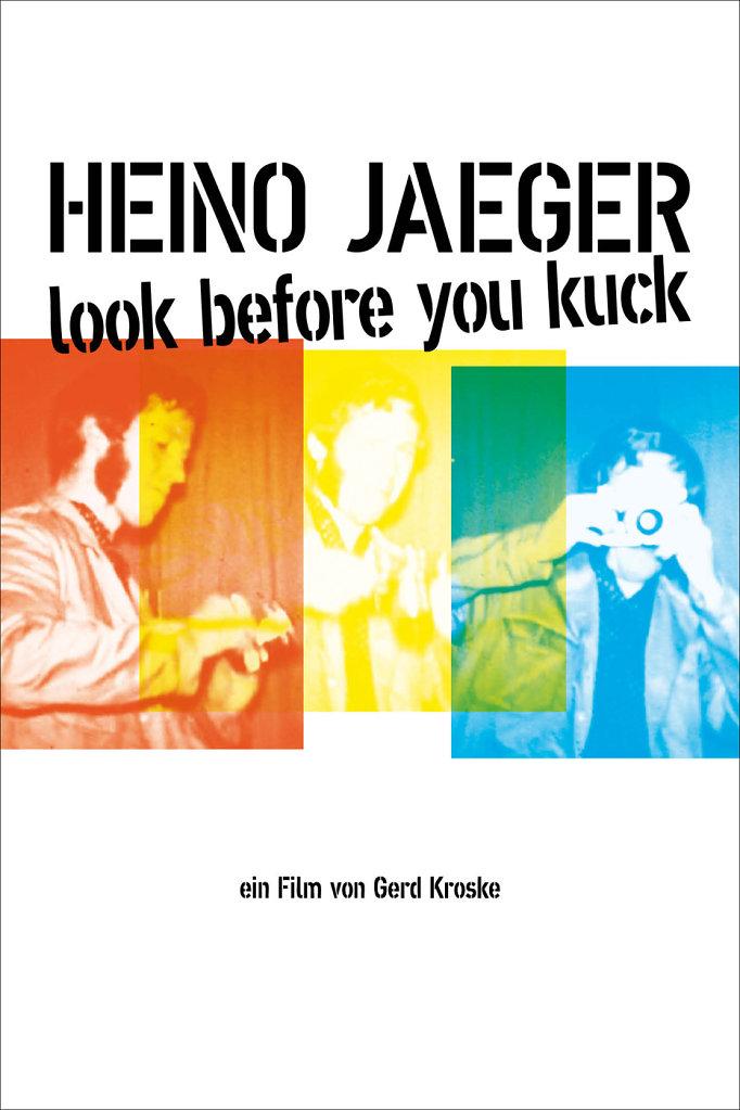 Heino Jaeger — Look before you kuck